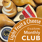 Monthly Lite Fruit and Cheese Club