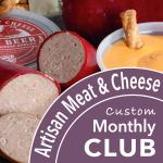 Monthly Meat and Cheese Club
