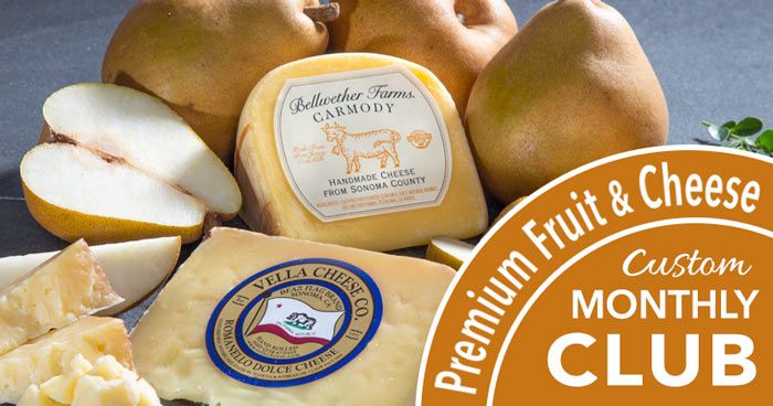 Premium Monthly Fruit and Cheese Club