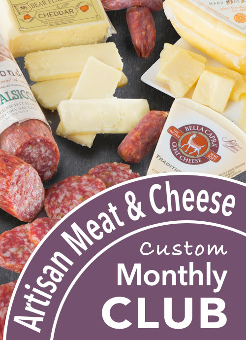 A monthly delivery of our Monthly Meat and Cheese Club