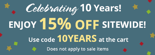 10th Anniversary! 15% Off Sitewide with code 10YEARS