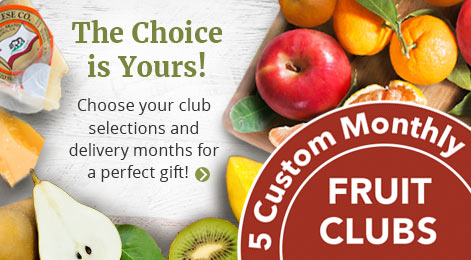 Monthly Fruit Clubs featuring fruit of the month.